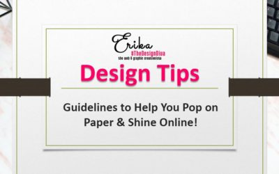 Design Tips to Help You Pop On Paper & Shine Online