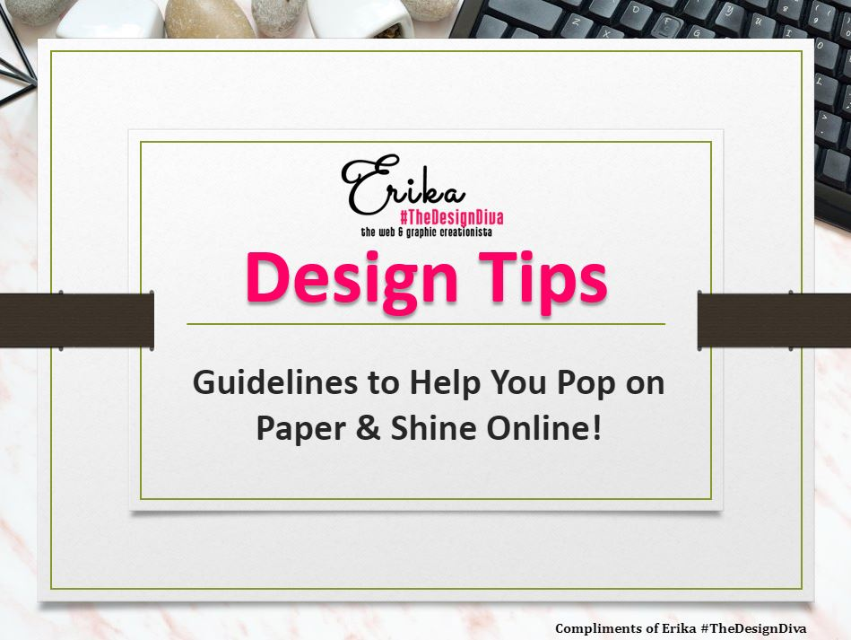 Design Tips from Erika The Design Diva